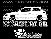 Sticker ibiza 6L No smoke no fun